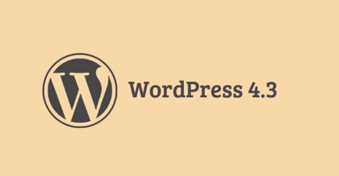 WordPress 4.3, ecco tutte le novità in arrivo