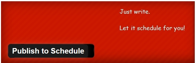 WordPress publish to schedule plugin